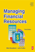Managing Financial Resources addresses the complicated issues of financial planning and control