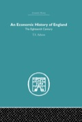 T.S. Ashton has sought less to cover the field of economic history in detail than to offer a commentary, with a stress on trends of development rather than on forms of organization or economic legislation.This book seeks to interpret the growth of population, agriculture, maufacture, trade and finance in eighteenth-century England. It throws light on economic fluctuations and on the changing conditions of the wage-earners. The approach is that of an economist and use is made of hitherto neglected statistics. But treatment and language are simple. The book is intended not only for the specialist but also for others who turn to the past for its own sake or for understanding the present.This book was first published in 1955.