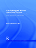 Contemporary African American Theater 9781136614231R90