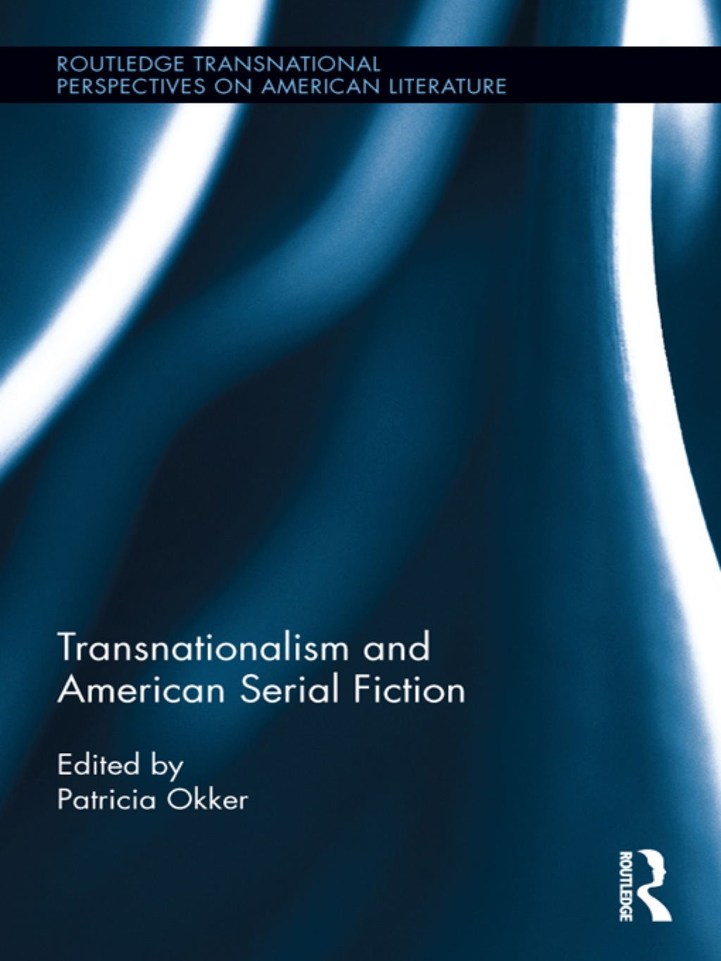 Transnationalism and American Serial Fiction (ebook) eBooks