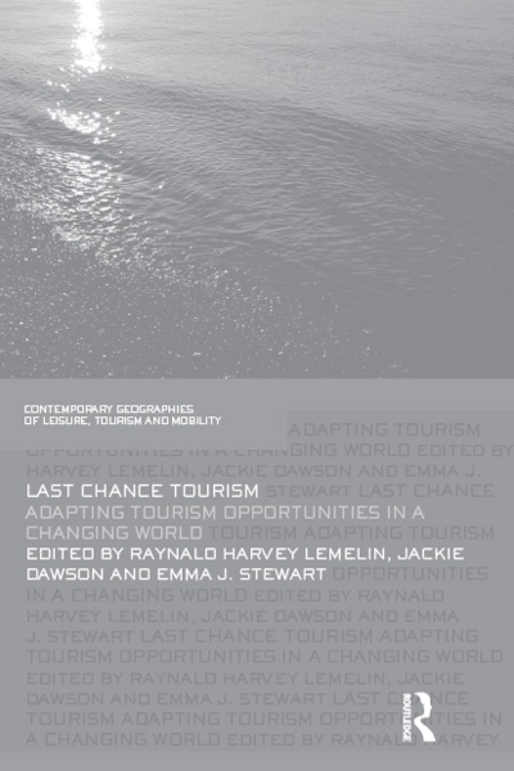 Last Chance Tourism (ebook) eBooks