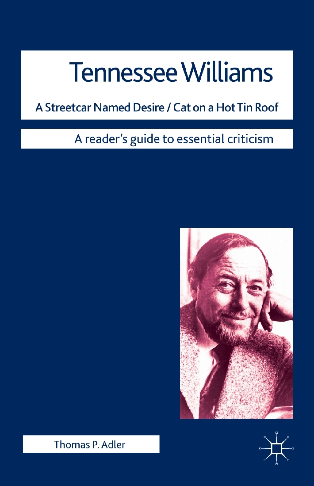 Tennessee Williams - A Streetcar Named Desire/Cat on a Hot Tin Roof (ebook) eBooks