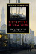 This Companion explores the range of writing and performance in the city, celebrating Herman Melville, Walt Whitman, Edith Wharton, Eugene O'Neill, and Allen Ginsburg among a host of authors who have contributed to the city's rich literary and cultural history.