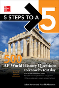 5 Steps to a 5: 500 AP World History Questions to Know by Te