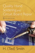 Straightforward and easy to understand, the Sixth Edition of Quality Hand Soldering and Circuit Board Repair has been thoroughly revised to provide students with the most up to date information in the industry