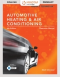 MindTap Automotive for Schnubel's Today's Technician: Automotive Heating & Air Conditioning Classroom Manual and Shop Manual, 6th Edition, [Instant Access], [In 9781305497689