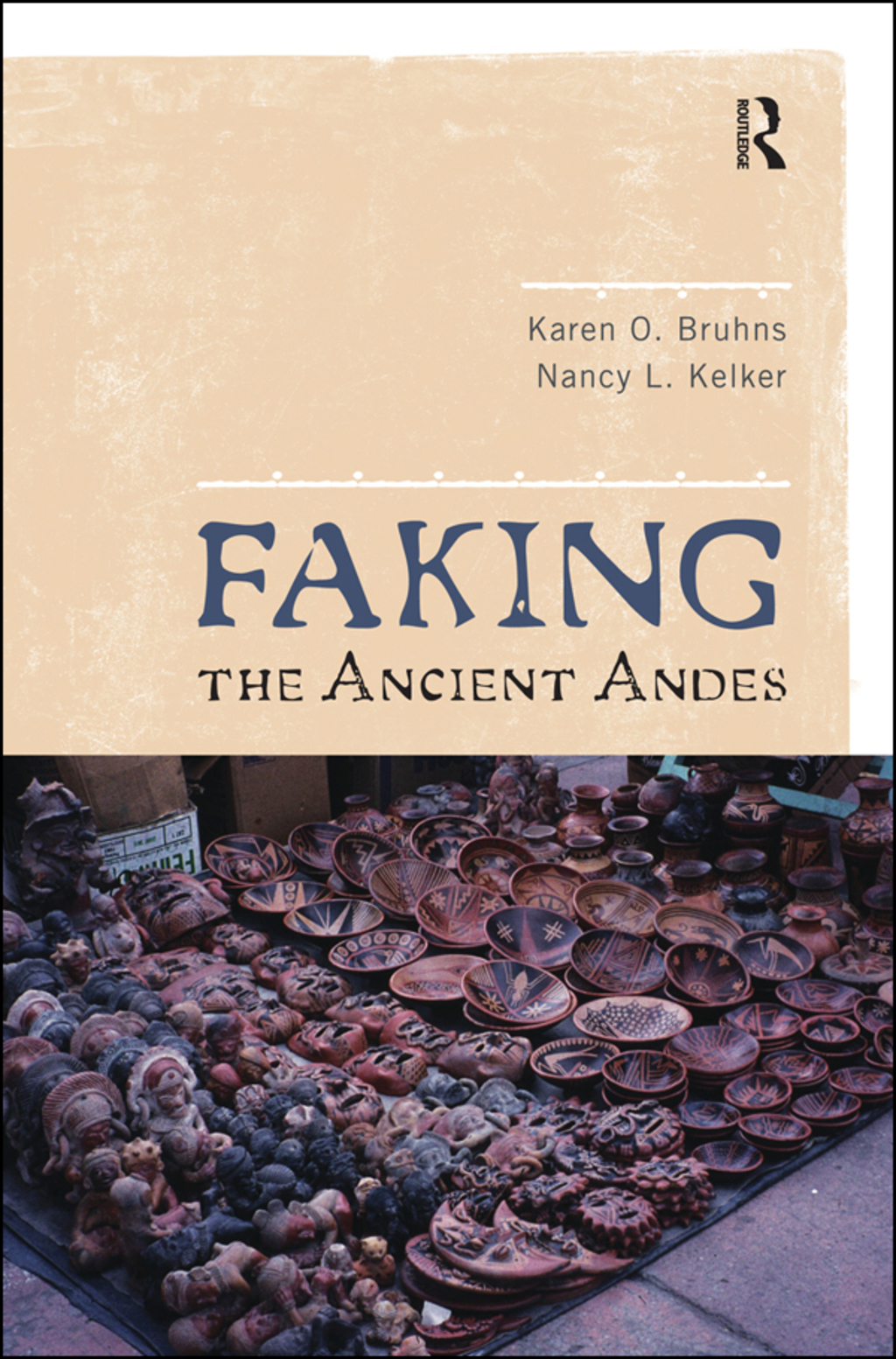 Faking the Ancient Andes (ebook) eBooks