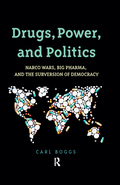 Drugs, Power, and Politics