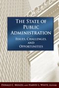 The trends and practices of public administration are ever changing and it is essential that they be appraised from time to time