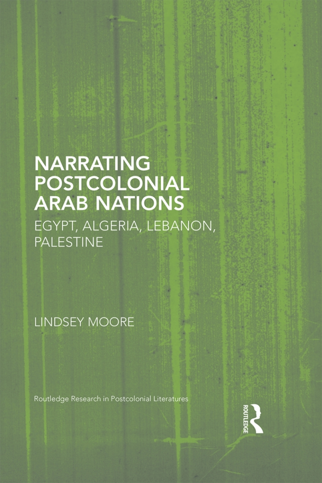 Narrating Postcolonial Arab Nations (ebook) eBooks