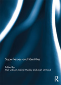 Superheroes and Identities 9781317633273R90