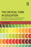 The Critical Turn in Education traces the historical emergence and development of critical theories in the field of education, from the introduction of Marxist and other radical social theories in the 1960s to the contemporary critical landscape