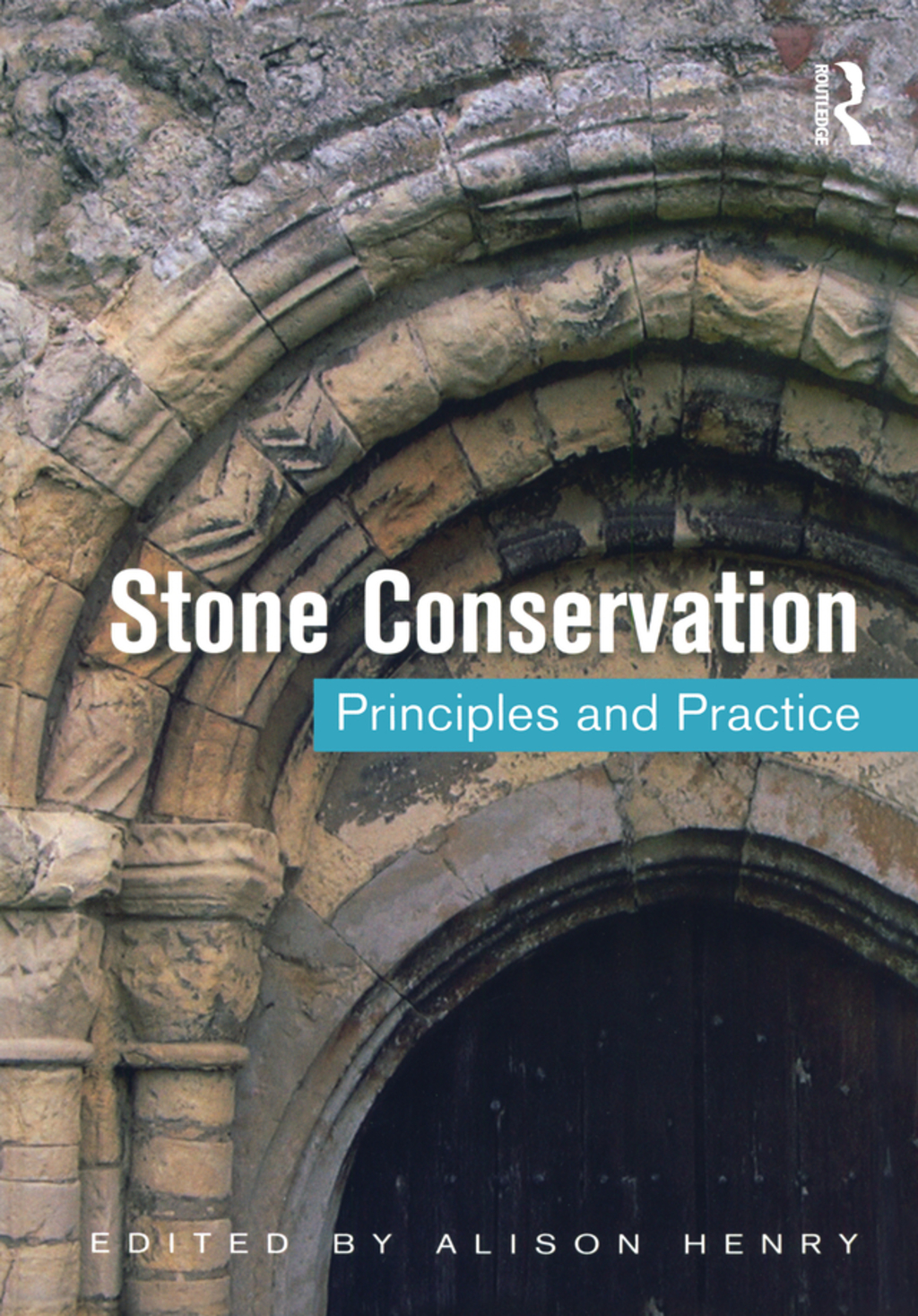 Stone Conservation: Principles and Practice (ebook) eBooks