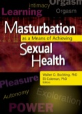 Masturbation as a Means of Achieving Sexual Health 9781317787570R90