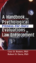 While some books about police psychology contain a chapter on the fitness-for-duty question, this is the first comprehensive publication focused exclusively on psychological fitness-for-duty evaluations (FFDEs) for law enforcement personnel