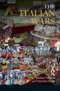 The Italian Wars of 1494-1559 had a major impact on the whole of Renaissance Europe