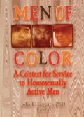 Men of Color provides those working in the social services with an assessment framework for identifying and understanding the developmental needs of gay and bisexual men of color