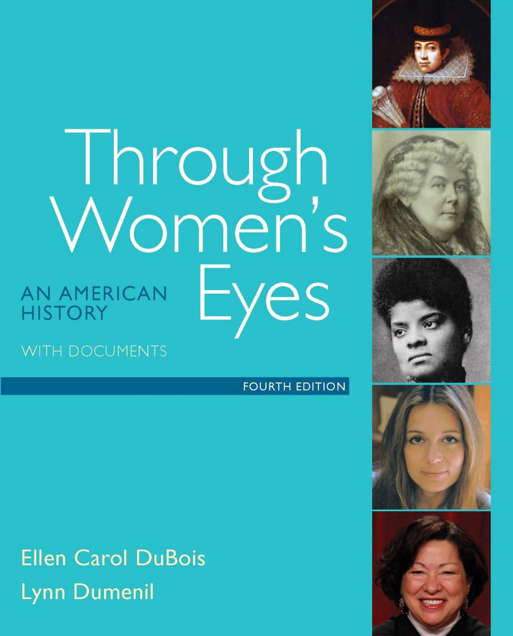 Through Women's Eyes: An American History with Documents (ebook)
