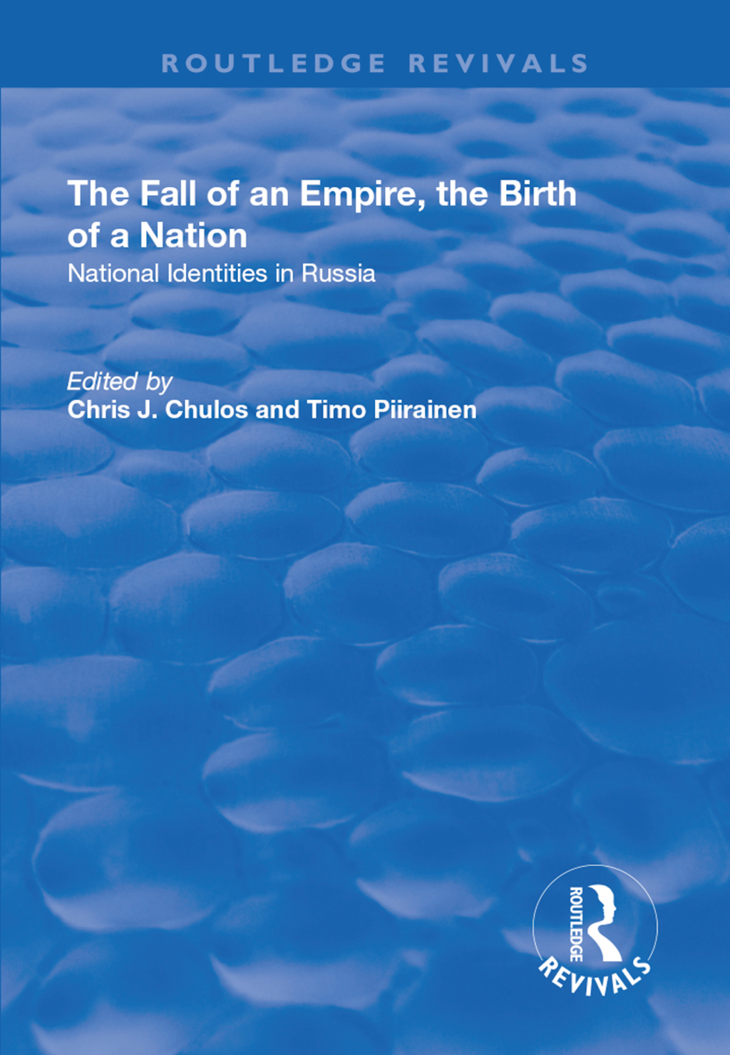 The Fall of an Empire, the Birth of a Nation: National Identities in Russia (ebook) eBooks