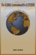 The Global Commonwealth of Citizens critically examines the prospects for cosmopolitan democracy as a viable and humane response to the challenges of globalization