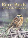 Rare Birds of North America is the first comprehensive illustrated guide to the vagrant birds that occur throughout the United States and Canada