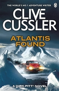 Clive Cussler sends his great hero on an explosive mission in Atlantis Found, the fifteenth Dirk Pitt adventure
