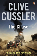 In The Chase Clive Cussler introduces a historical hero- Isaac Bell