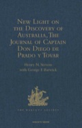 New Light on the Discovery of Australia, as Revealed by the Journal of Captain Don Diego de Prado y Tovar 9781409416708R90
