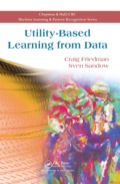 Utility-Based Learning from Data provides a pedagogical, self-contained discussion of probability estimation methods via a coherent approach from the viewpoint of a decision maker who acts in an uncertain environment