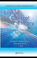 Successfully classroom-tested at the graduate level, Linear Control Theory: Structure, Robustness, and Optimization covers three major areas of control engineering (PID control, robust control, and optimal control)