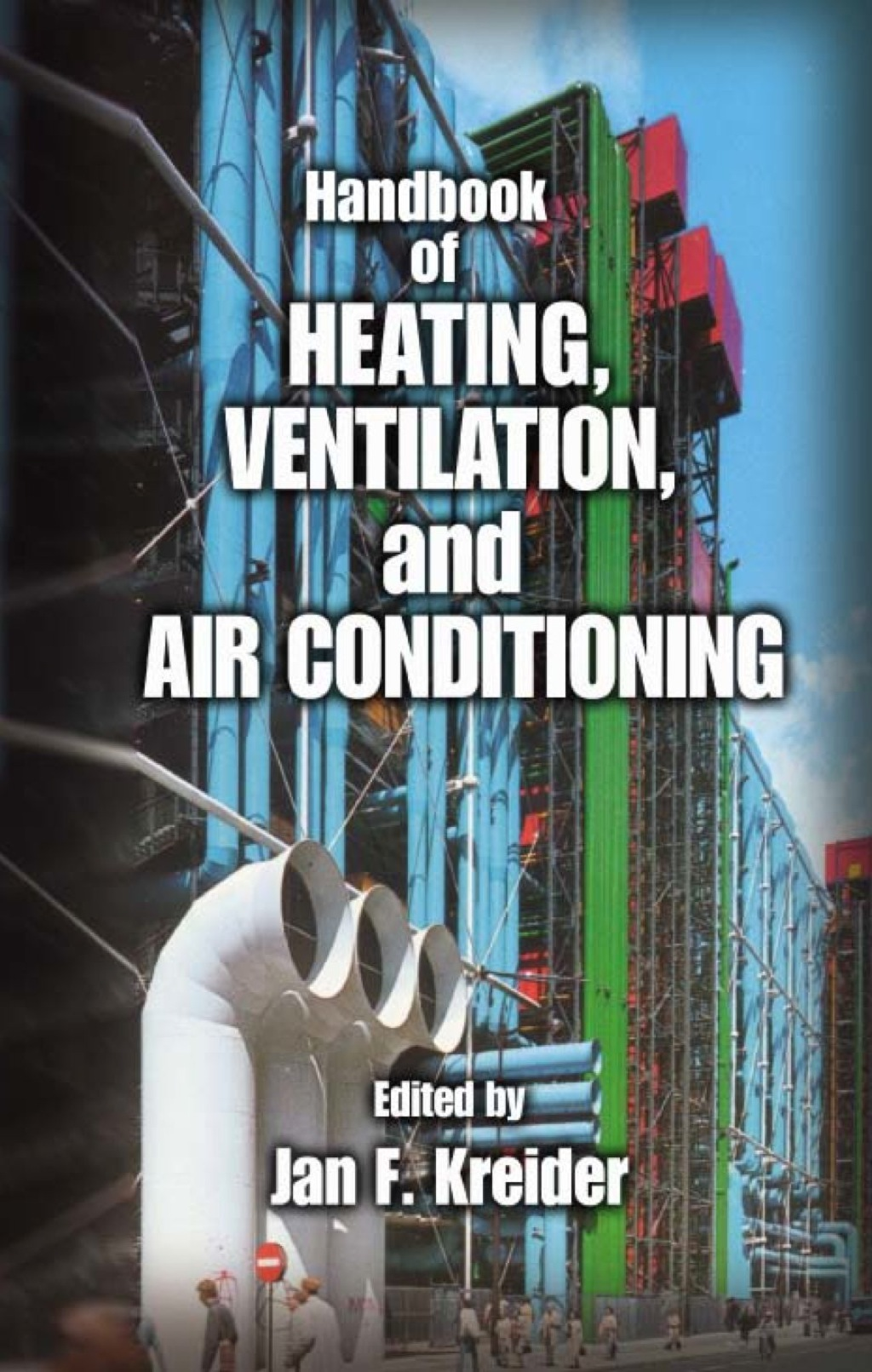 Handbook of Heating, Ventilation, and Air Conditioning (ebook) eBooks