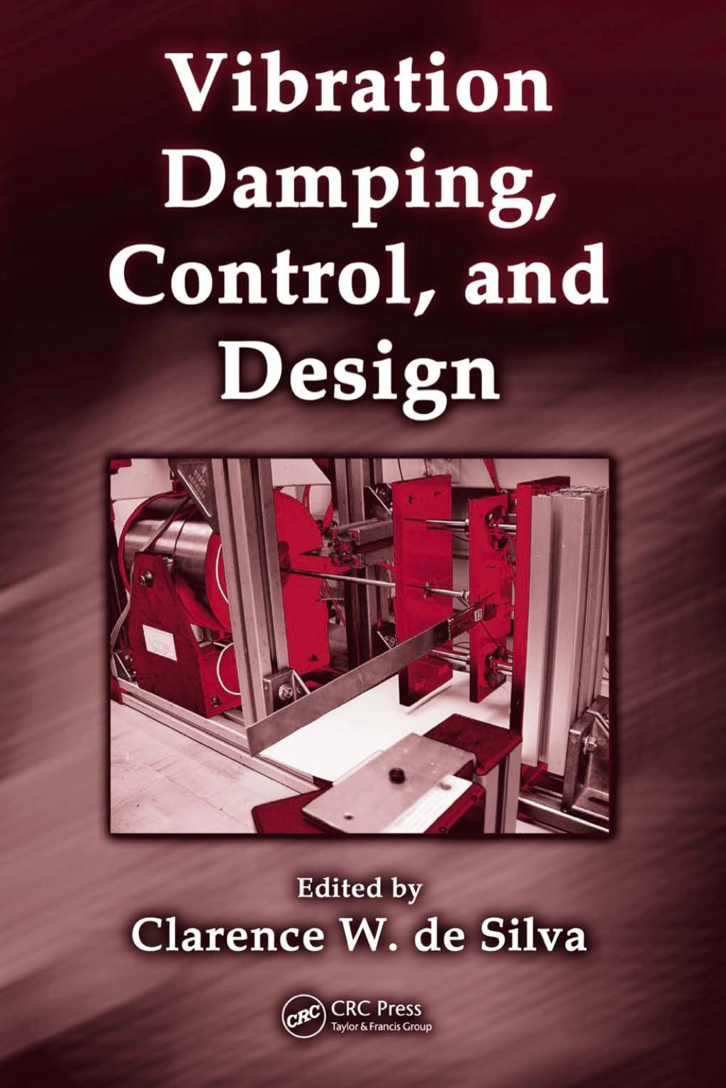 Vibration Damping, Control, and Design (ebook) eBooks