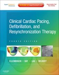Clinical Cardiac Pacing, Defibrillation And Resynchronization Therapy: Expert Consult Premium