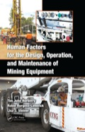 Human Factors for the Design, Operation, and Maintenance of Mining Equipment 9781439802335R90