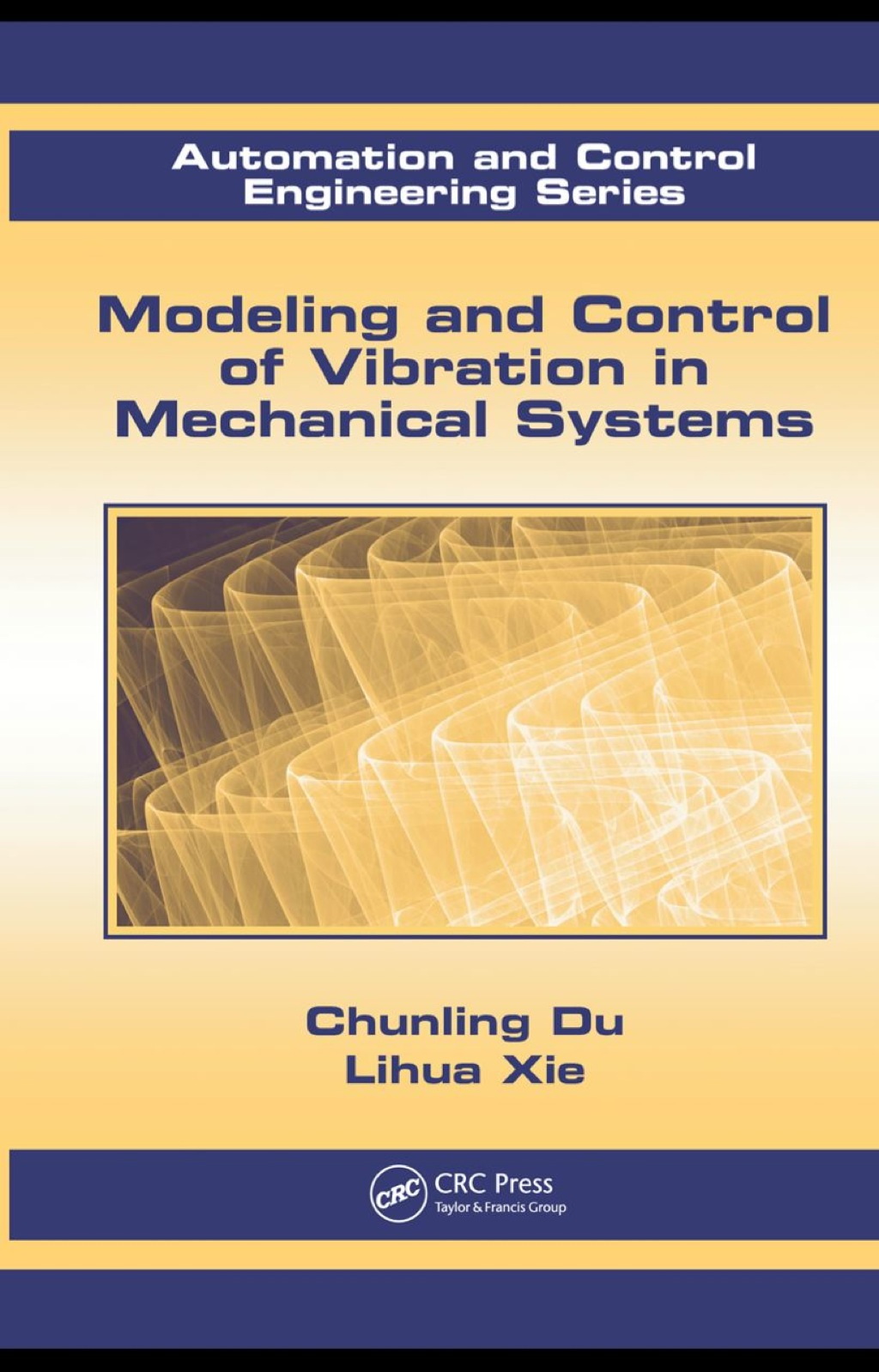 Modeling and Control of Vibration in Mechanical Systems (ebook) eBooks