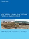 In this book strategies for using very soft organic clay as a fill material for road embankment constructions are compared, and an optimisation scheme is presented