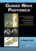 Guided Wave Photonics 9781439828564R180