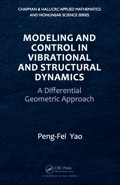 Modeling and Control in Vibrational and Structural Dynamics 9781439834572R90