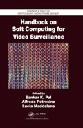 Information on integrating soft computing techniques into video surveillance is widely scattered among conference papers, journal articles, and books