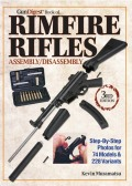 Shooters, gunsmiths, and collectors alike will find the revised version of Gun Digest's Book of Rimfire Rifles Assembly/Disassembly a practical reference for disassembling and reassembling a variety of rimfire rifles