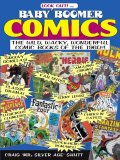"""The publishers of comics nostalgia classics All in Color for a Dime and Comics Buyer's Guide are talkin' 'bout your generations!Join Craig """"Mister Silver Age"""" Shutt for a hip look back at what made the wild and wacky comic books of the 1960s so special!Baby Boomer Comics takes you on a wild, strange trip to a world of peace, love, and comics - and gets into the heads of the cats who really made the '60s comic scene so fab!You'll be able to rap with some of the big brains in funnybooks after trying the hundreds of trivia tidbits inside"""