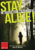 Stay Alive - Introduction To Survival Skills Eshort