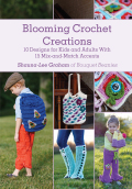 Crochet fun for everyone!Five accessories for children and five accessories for adults with fifteen new interchangeable motifs makes Blooming Crochet Creations a garden of delights for the whole family
