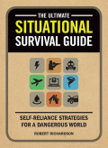 """Situational Survival Means Being Ready for Whatever Life Throws At You The most important """"tool"""" in your emergency preparedness kit is a solid mindset cultivated around survival"""