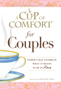 A Cup of Comfort for Couples 9781440509087