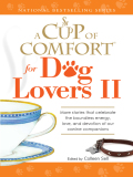 A Cup of Comfort for Dog Lovers II 9781440514234
