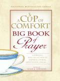 A Cup of Comfort BIG Book of Prayer 9781440516245