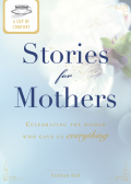 A Cup of Comfort Stories for Mothers 9781440537363