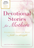 A Cup of Comfort Devotional Stories for Mothers 9781440537523