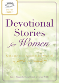 A Cup of Comfort Devotional Stories for Women 9781440537530